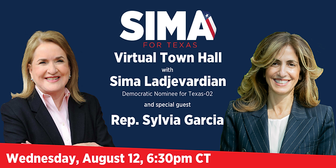 Sima Ladjevardian to Host Virtual Town Hall with Rep. Sylvia Garcia