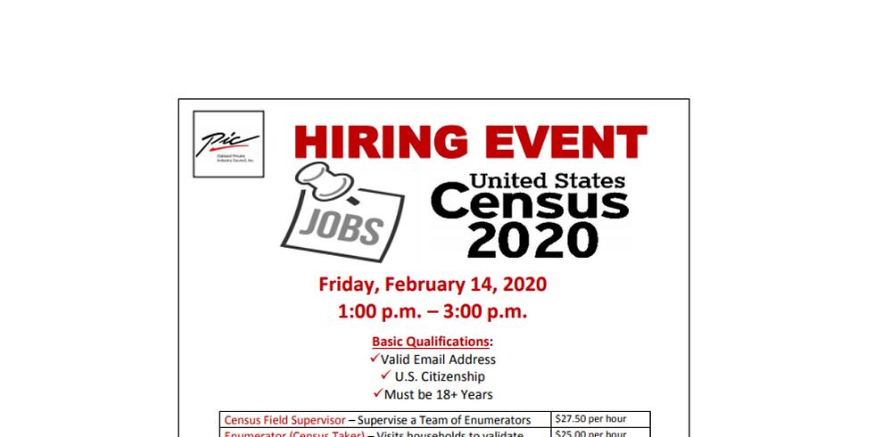 US Census 2020 Hiring Event Urgent Hires Needed!