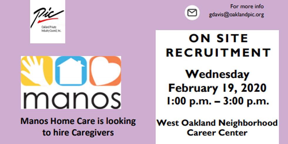 Manos ON SITE RECRUITMENT- Hiring Caregivers