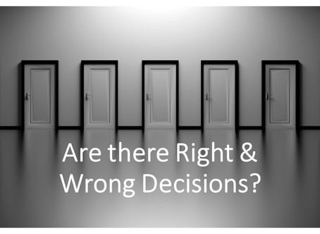 Right or Wrong Decisions