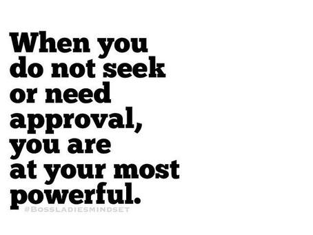 Stop Seeking Approval