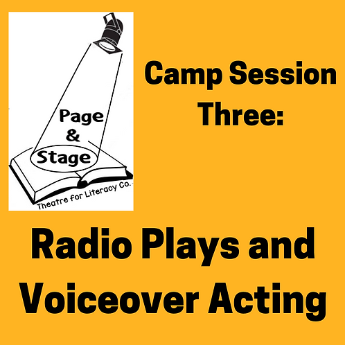 Camp Session 3: Radio Plays and Voiceover Acting (ages 13-18)
