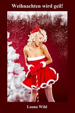 Weihnachten wird geil