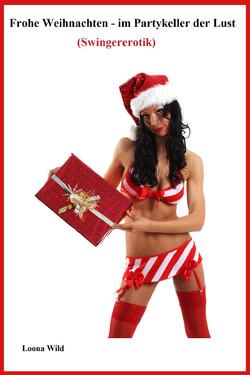 Frohe Weihnachten im Partykeller der Lust