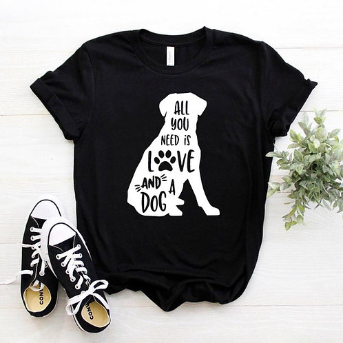 All You Need is Love and a Dog Tshirt