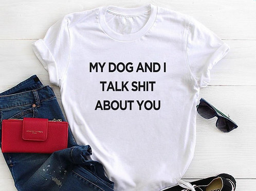 My Dog and I Talk About You