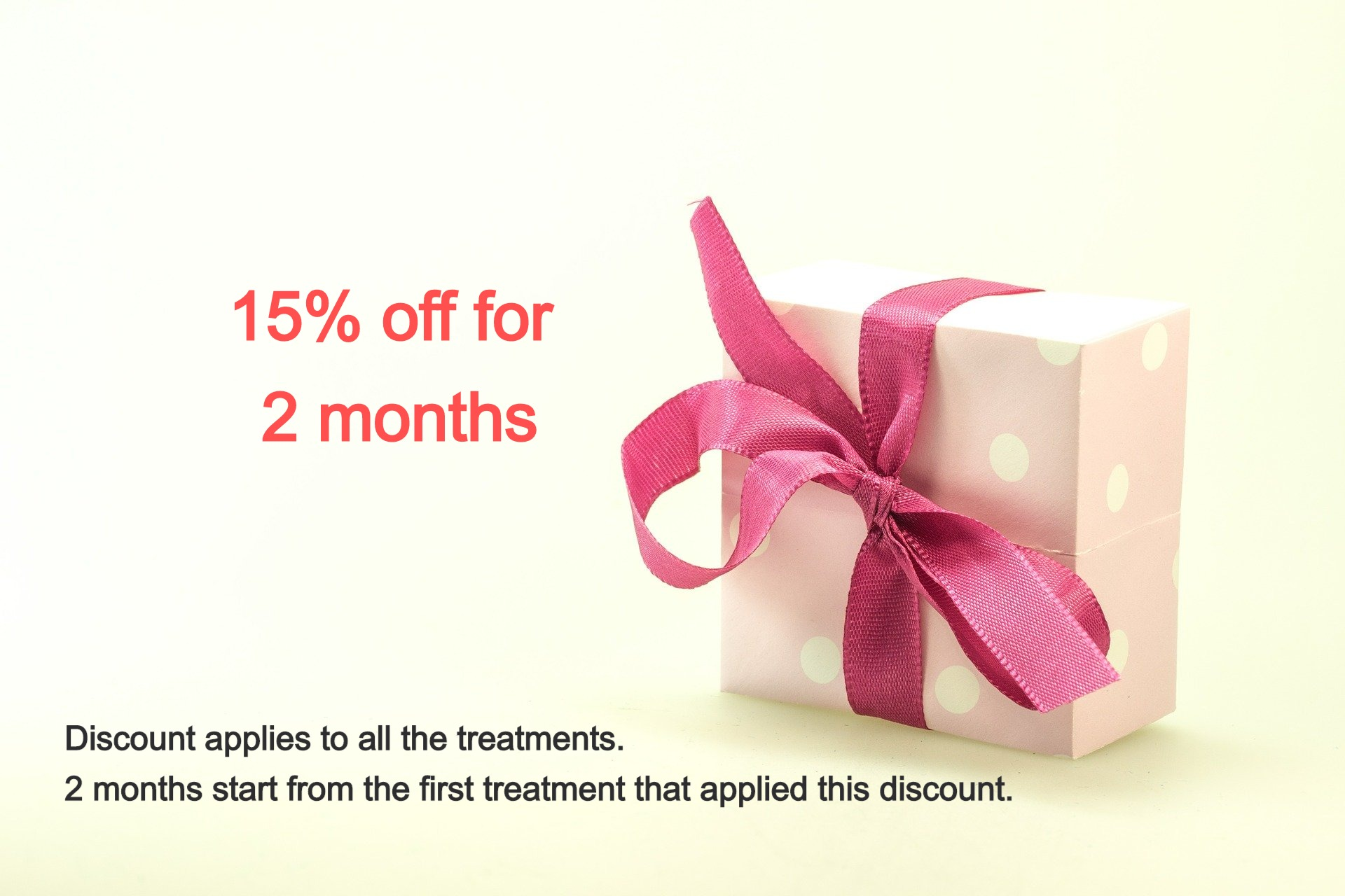 15% off for 2 month
