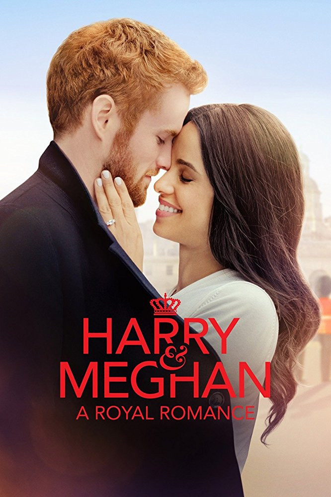 Harry and Meghan A Royal Romance