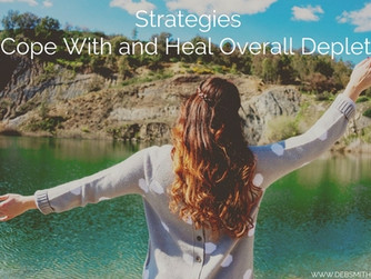 Strategies to Cope With and Heal Overall Depletion