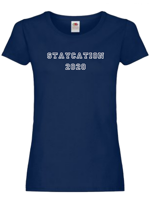 Womens staycation t-shirt