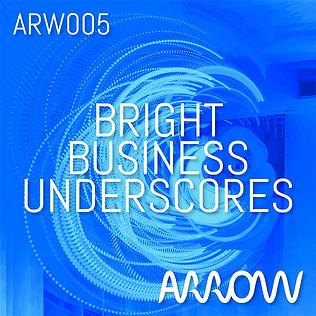 ARW005 Bright Business Underscores