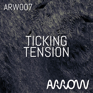 ARW007 Ticking Tension