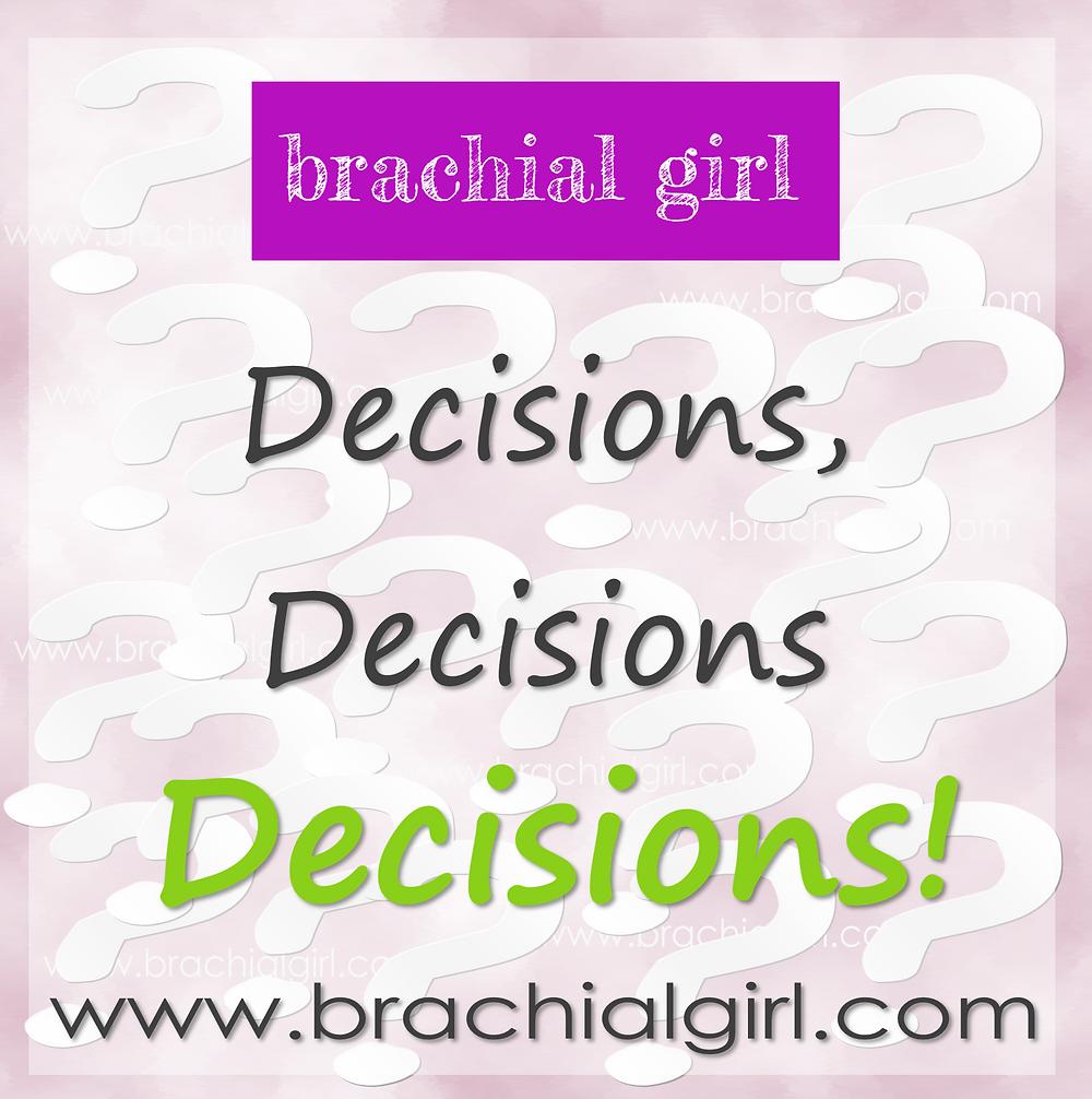 Brachial Girl - big decisions
