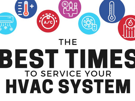 The Best Times to Service Your HVAC System