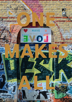 "Poster ""One Makes All"""