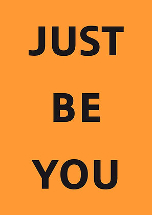 "Poster ""Just Be You"""