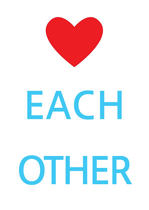 """Poster """"Love Each Other"""""""