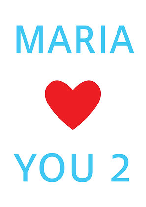 "Poster ""Maria Loves You"""