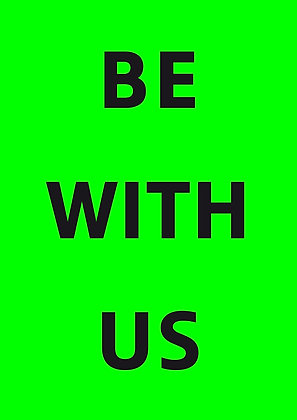 """Poster """"Be With Us"""""""