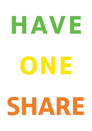 "Poster ""Have One Share"""