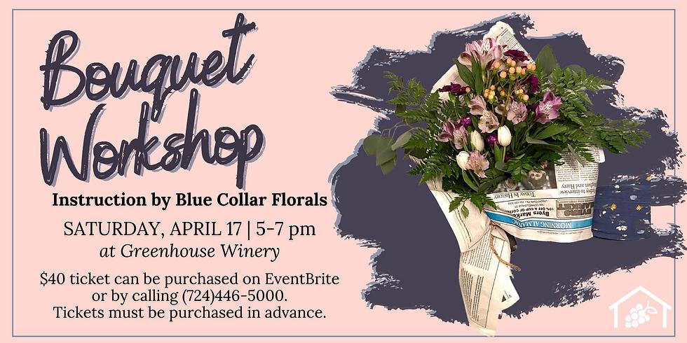 Bouquet Workshop
