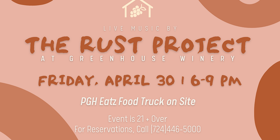 The Rust Project at Greenhouse Winery