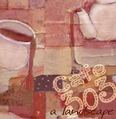 Cafe 303  a landscape