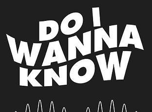 Do I wann Know.jpg