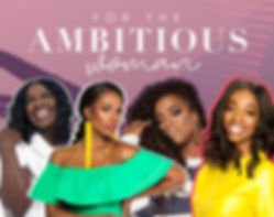 For the Ambitious WOMAN - Revised.jpg
