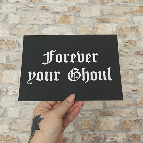 forever your ghoul print