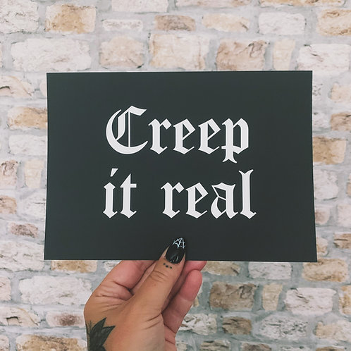 creep it real print