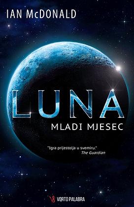 """Ian McDonald """"Luna - Mladi Mjesec"""""""
