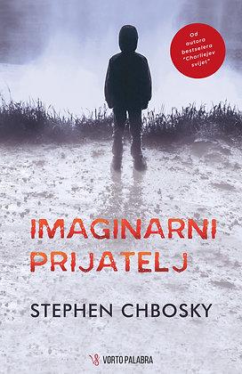 """Stephen Chbosky """"Imaginarni prijatelj"""""""