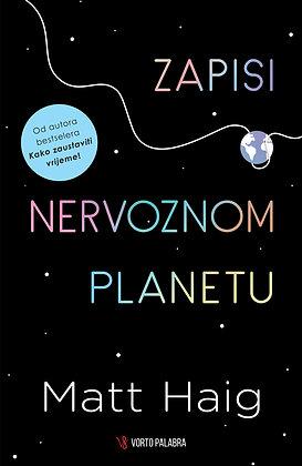 """Matt Haig """"Zapisi o nervoznom planetu"""""""