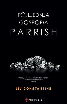 """Liv Constantine """"Posljednja gospođa Parrish"""""""