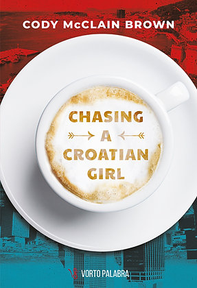 "Cody McClain Brown ""Chasing a Croatian Girl"""