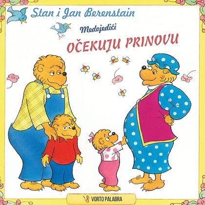 """Stan i Jan Berenstain """"Medvjedići očekuju prinovu"""""""