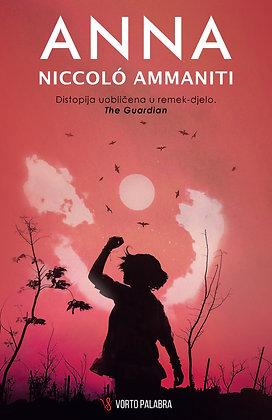 """Niccolo Ammaniti """"Anna"""""""