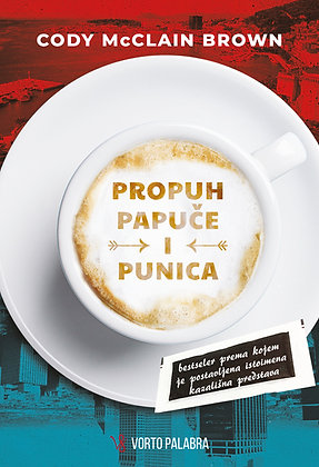 "Cody McClain Brown ""Propuh, papuče i punica"""