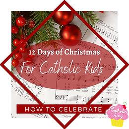 12-days-of-christmas-for-catholic-kids.j