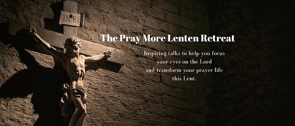 The-Pray-More-Lenten-Retreat-large-image