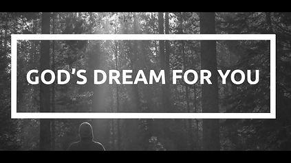 God's Dream for You video image.jpg