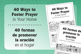40 Ways to Foster Prayer