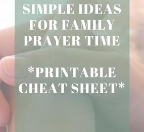 Simple Ideas for Family Prayer