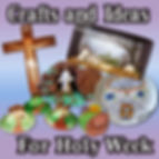 Crafts & ideas for Holy Week.jpg