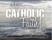 My Catholic Faith.jpg