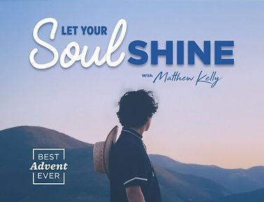 Let Your Soul Shine.jpg