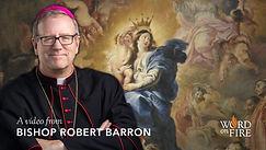 Mary - Queen Bishop Barron.jpg