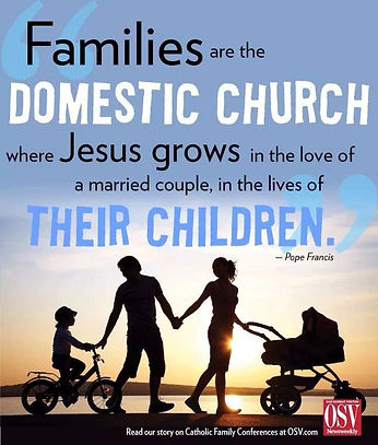 Families are the Domestic Church.jpg