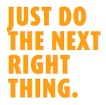 Just do the next right thing.png
